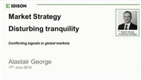 Market Strategy - Disturbing tranquillity